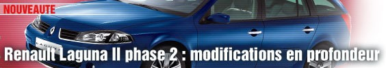 Renault Laguna II phase 2 : modifications en profondeur