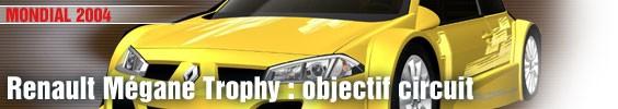Renault Mégane Trophy : objectif circuit