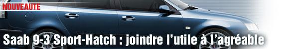 Saab 9-3 SportHatch : joindre l'utile à l'agréable