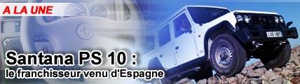 Santana PS 10 : le franchisseur venu d'Espagne