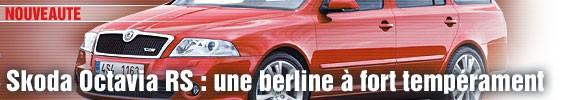 Skoda Octavia RS : une berline à fort tempérament