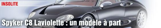 Spyker C8 Laviolette : un modèle à part
