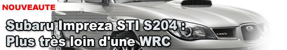 Subaru Impreza STI S204 : plus très loin d'une WRC