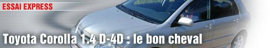 Essai Express/ Toyota Corolla 1.4 D-4D : le bon cheval