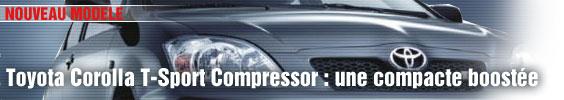 Toyota Corolla Compressor : une compacte boostée