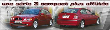 Une série 3 compact plus affûtée