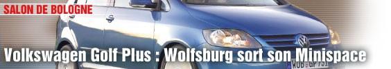 Volkswagen Golf Plus : Wolfsburg sort son Minispace