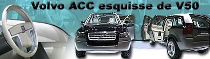 Volvo ACC esquisse de V50