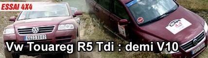 Essai/ Vw Touareg R5 Tdi : demi V10