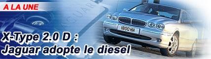 X-Type 2.0 D : Jaguar adopte le diesel
