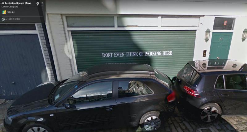 """""""N'imaginez même pas vous garer ici"""""""