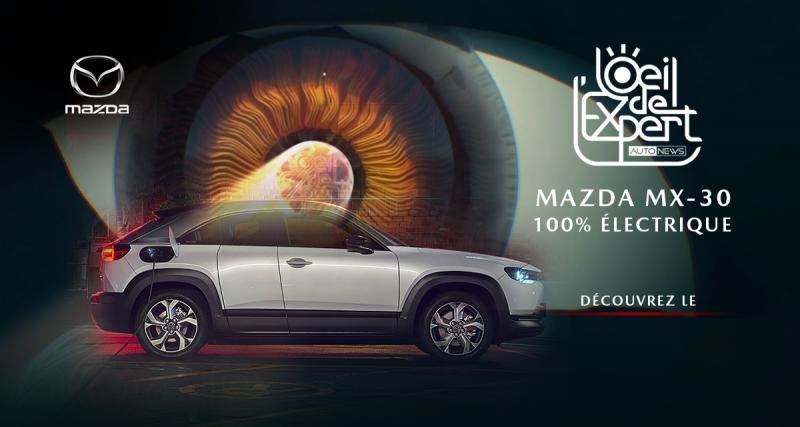 L'oeil de l'Expert : Mazda MX-30