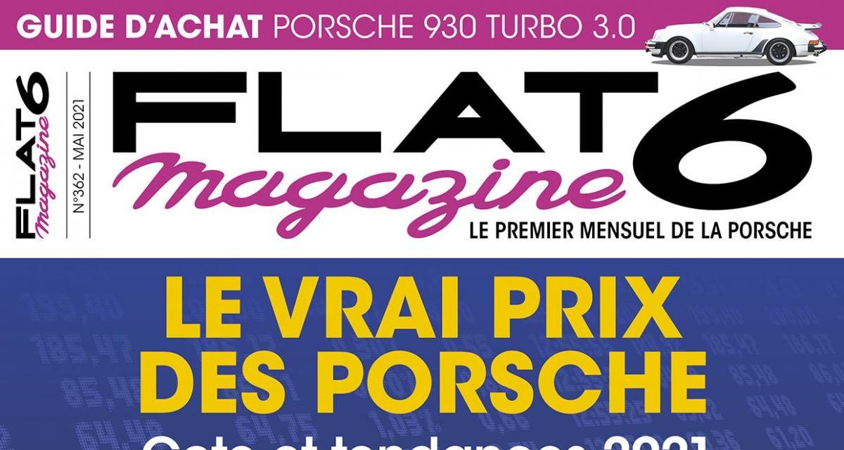 Flat 6 magazine, le vrai prix des Porsche : le numéro spécial annuel est en kiosque !