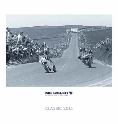 2015 : Après le Pirelli, voici le calendrier Metzeler « Gathering of Legends »...